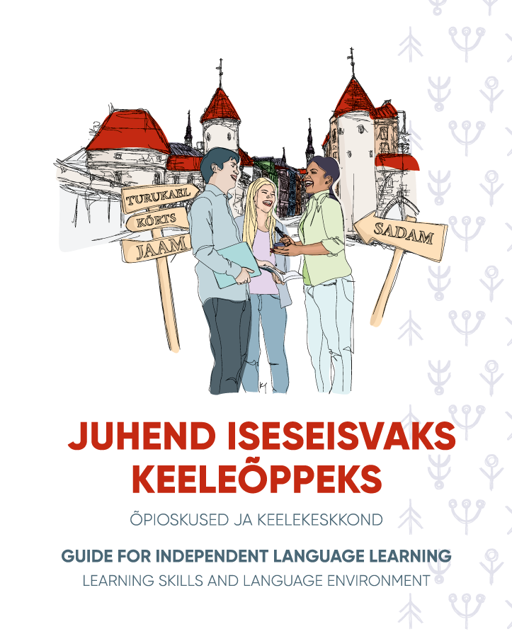 Guide for independent language learning 2021
